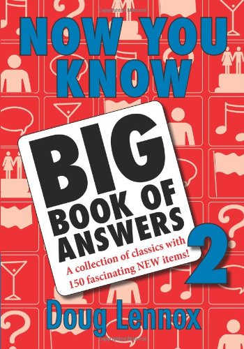 Now You Know Big Book of Answers 2: A Collection of Classics with 150 Fascinating New Items! 9781550028713