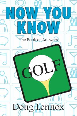 Now You Know Golf 9781550028706