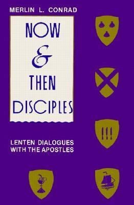 Now and Then Disciples 9781556732805