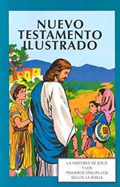 Nuevo Testamento Ilustrado (Picture Bible NT - Spanish) 9781555135416