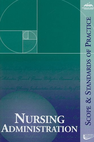 Nursing Administration: Scope and Standards of Practice 9781558102675