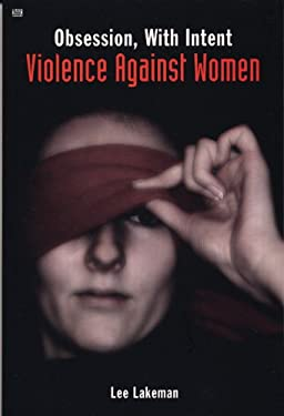 Obsession, with Intent: Violence Against Women 9781551642628