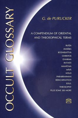 Occult Glossary: A Compendium of Oriental & Theosophical Terms 9781557000507
