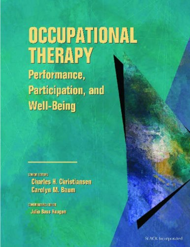 Occupational Therapy: Performance, Participation, and Well-Being 9781556425301
