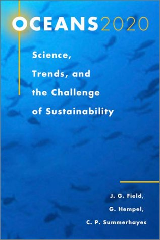 Oceans 2020: Science, Trends, and the Challenge of Sustainability 9781559634700