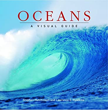 Oceans: A Visual Guide 9781554074273