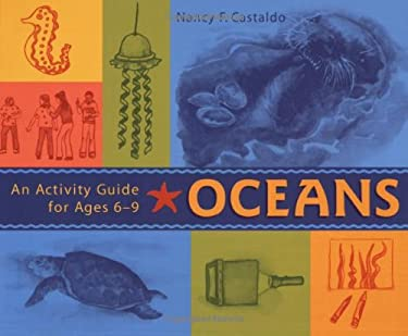Oceans: An Activity Guide for Ages 6-9 9781556524431