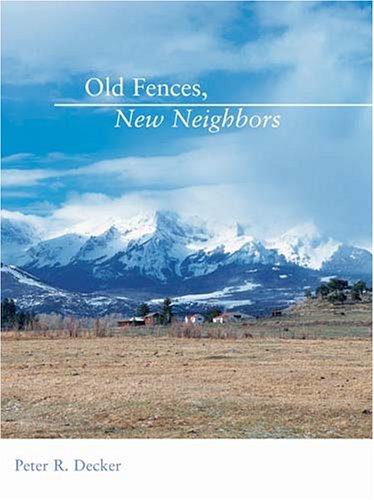 Old Fences, New Neighbors 9781555915698