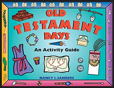 Old Testament Days: An Activity Guide 9781556523540