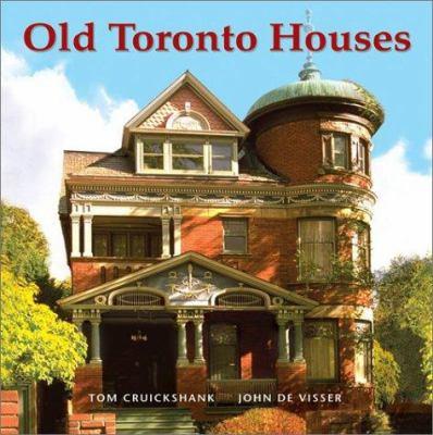 Old Toronto Houses 9781552977316
