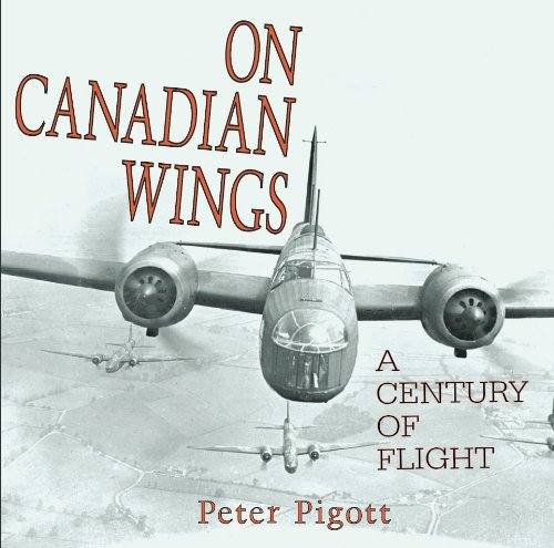 On Canadian Wings: A Century of Flight 9781550025491