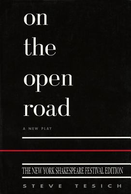 On the Open Road: New York Shakespeare Edition 9781557831347