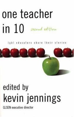 One Teacher in 10, Second Edition 9781555838690