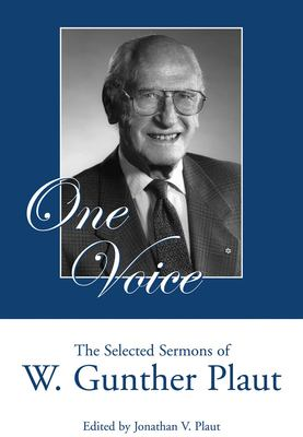 One Voice: The Selected Sermons of W. Gunther Plaut 9781550027396