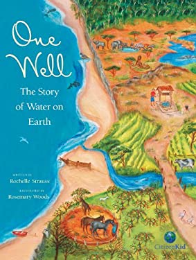 One Well: The Story of Water on Earth 9781553379546