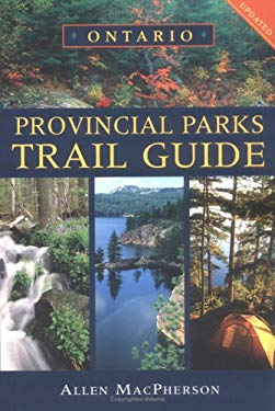 Ontario Provincial Parks Trail Guide 9781550464474