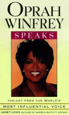 Oprah Winfrey Speaks: Insight from the World's Most Influential Voice 9781559352864