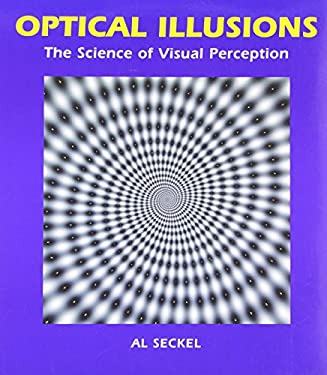 Optical Illusions: The Science of Visual Perception 9781554071517