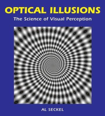 Optical Illusions: The Science of Visual Perception 9781554071722