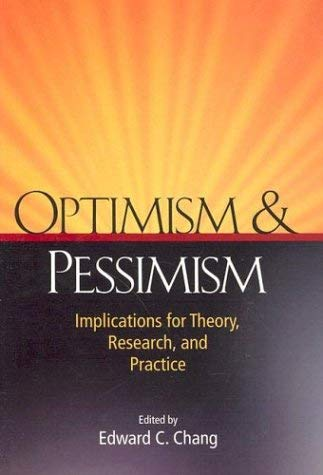 Optimism & Pessimism: Implications for Theory, Research, and Practice 9781557986917
