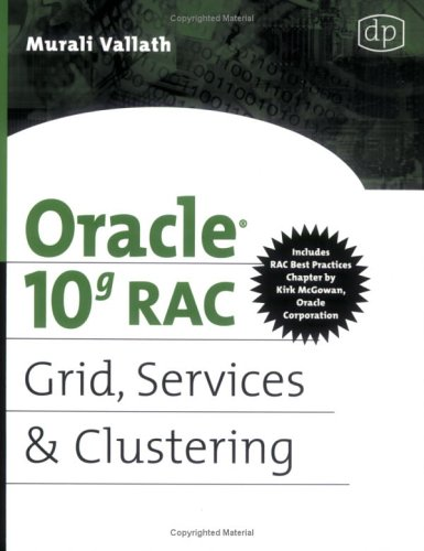 Oracle 10g RAC: Grid, Services & Clustering 9781555583217