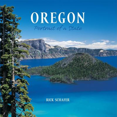 Oregon: Portrait of a State 9781558689091