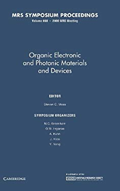Organic Electronic and Photonic Materials and Devices: Volume 660 9781558995703