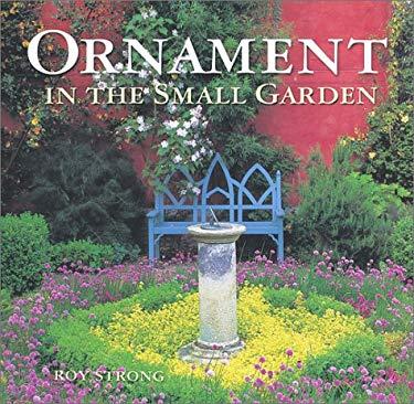 Ornament in the Small Garden 9781552975602