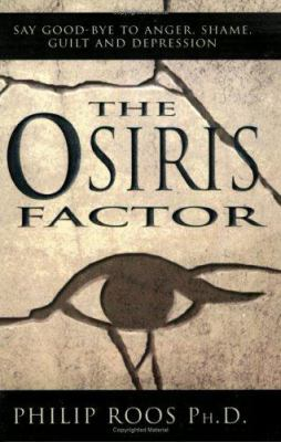 Osiris Factor: New Solutions to Human Destructiveness 9781555175955