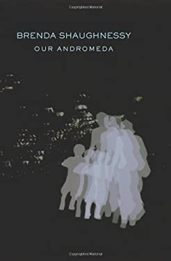 Our Andromeda 9781556594106