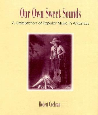 Our Own Sweet Sounds (C) 9781557284426