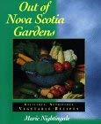 Out of Nova Scotia Gardens: Delicious, Nutritious Vegetable Recipes 9781551092188