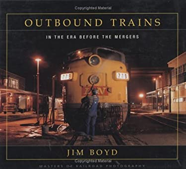 Outbound Trains: In the Era Before the Mergers 9781550464030