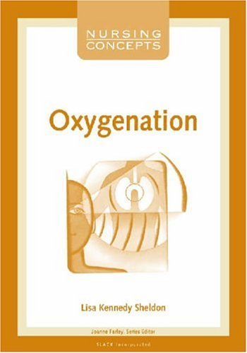 Nursing Concepts: Oxygenation 9781556425233