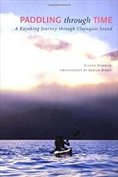 Paddling Through Time: A Kayaking Journey Through Clayoquot Sound 6839752