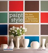 Paint Style: The New Approach to Decorative Paint Finishes 6852904