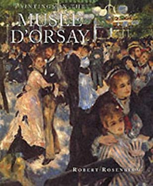 Paintings in the Musee D'Orsay 9781556700996