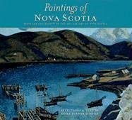 Paintings of Nova Scotia: From the Collection of the Art Gallery of Nova Scotia 9781551095066