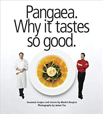 Pangaea: Why It Tastes So Good 9781554702633