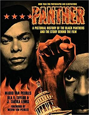 Panther: The Pictorial History of the Black Panthers and the Story Behind the Film 9781557042279