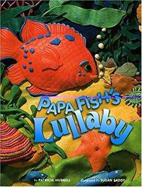 Papa Fish's Lullaby 9781559719650