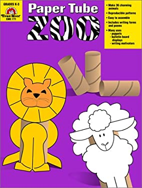 Paper Tube Zoo by Evan-Moor Educational Publishing