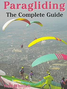 Paragliding: The Complete Guide 9781558216617