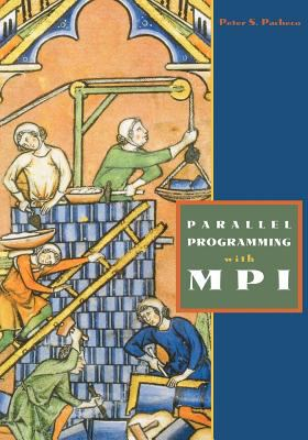 Parallel Programming with Mpi 9781558603394