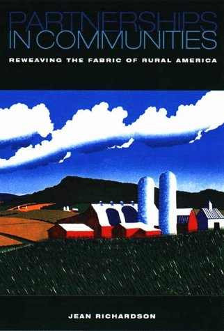 Partnerships in Communities: Reweaving the Fabric of Rural America 9781559637367