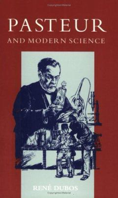 Pasteur and Modern Science 9781555811440
