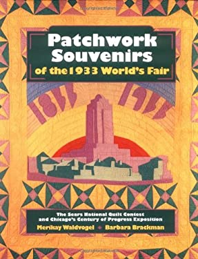 Patchwork Souvenirs of the 1933 World's Fair 9781558532571