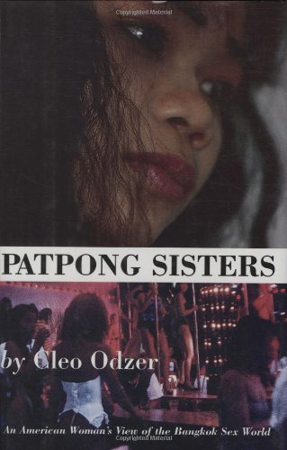 Patpong Sisters: An American Woman's View of the Bangkok Sex World 9781559702812