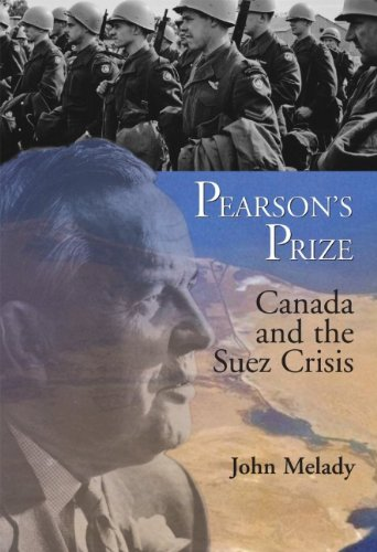 Pearson's Prize: Canada and the Suez Crisis 9781550026115