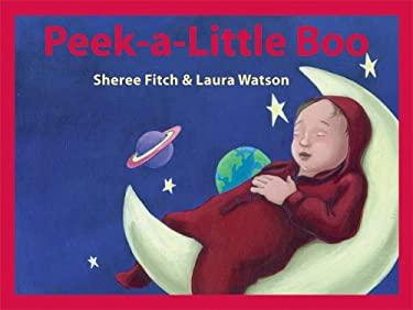 Peek a Little Boo 9781551433424
